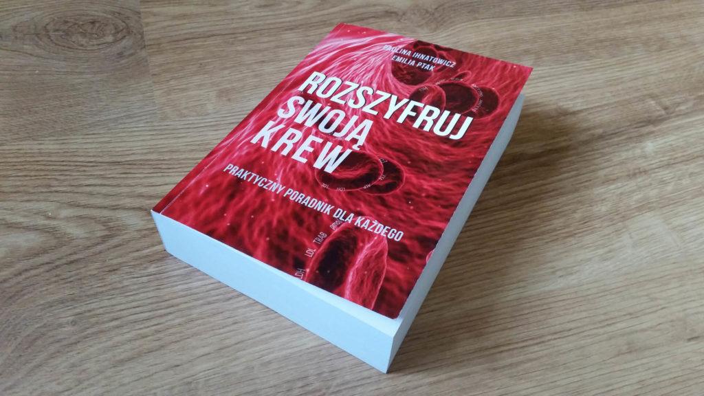 Książka Paulina Ihnatowicz Emilia Ptak Rozszyfruj Swoja Krew Wersja PRO